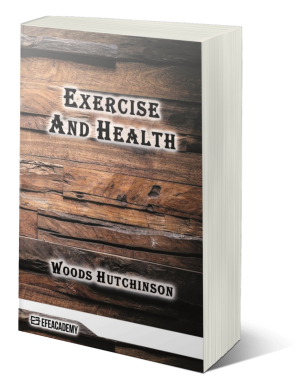 Exercise And Health (Classic Reprint)